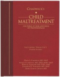 The first volume in the fourth edition of Chadwick's Child Maltreatment provides an overview of the signs and effects of physical abuse and neglect toward children.