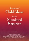 has been revised and updated to include contemporary best practices in the evaluation of child abuse and neglect.